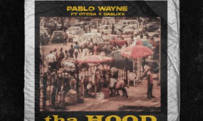 Pablo Wayne Ft. Otega, Dablixx – Tha Hood MP3