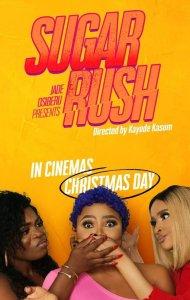 Sugar Rush – Nollywood Movie