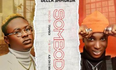 Snoweezy Ft. Bella Shmurda – Sombodi MP3