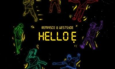 Reminisce feat. Westsyde – Hello E