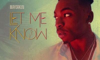 Mayorkun - Let Me Know MP3