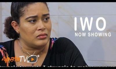 Iwo Latest Yoruba Movie 2021 Drama Download
