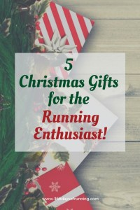 Gift Guide: 5 Must-Have Gifts for the Running Enthusiast this Christmas