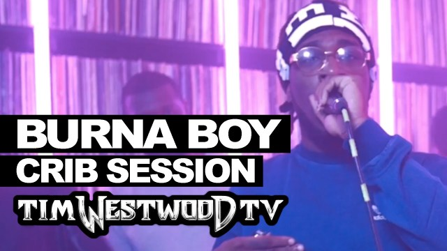 Watch Burna Boy's 15 Minute Freestyle on Tim Westwood's 'Crib Session'