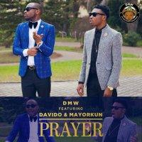 VIDEO: DMW - Prayer ft. Davido & Mayorkun (+Audio)