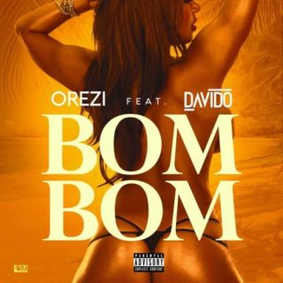 Orezi BomBom 720x720 1 - MUSIC: Orezi – BomBom ft. Davido & Special ED
