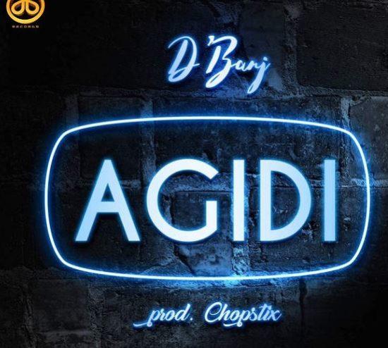 Download D'banj - Agidi (Prod. Chopstix)