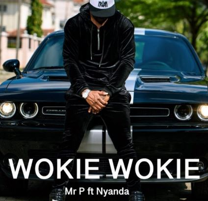 Mr. P – Wookie Wookie ft. Nyanda