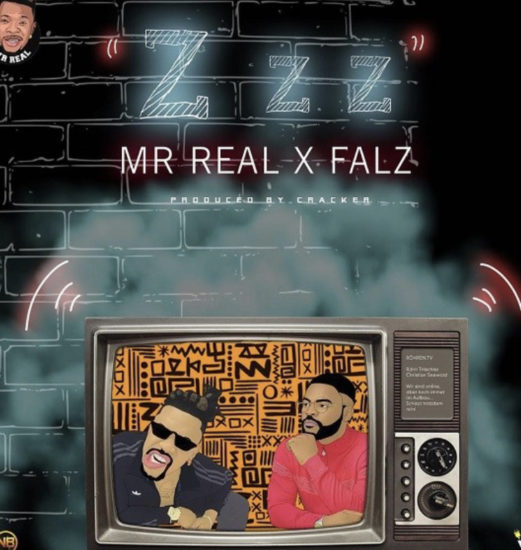 Mr Real – Zzz ft. Falz