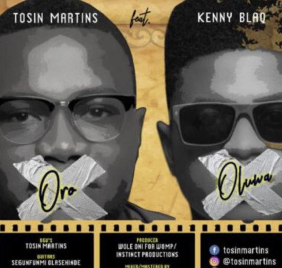Tosin Martins – Oro Oluwa ft. Kenny Blaq