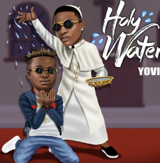 Yovi – Holy Water ft. Wizkid (Official Video Mp4)