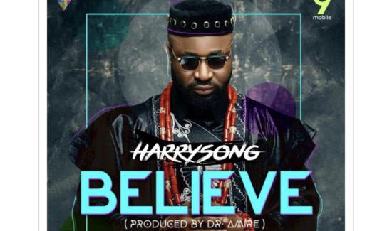 Harrysong - Believe