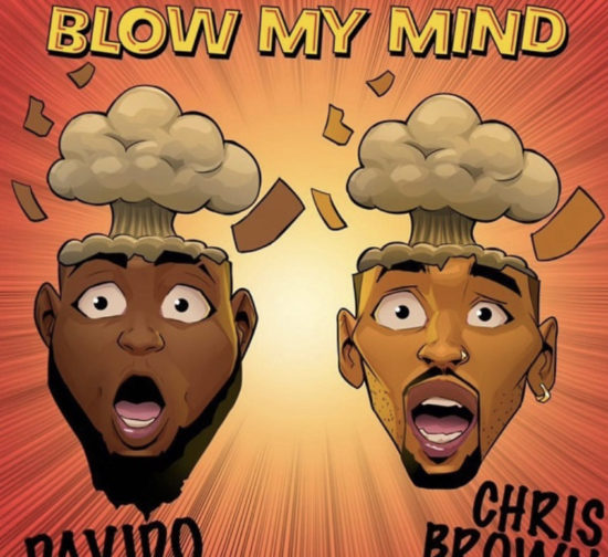 Davido – Blow My Mind ft. Chris Brown