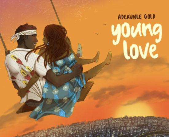 Adekunle Gold – Young Love