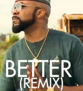 Banky W – Better (Remix) ft. Tekno