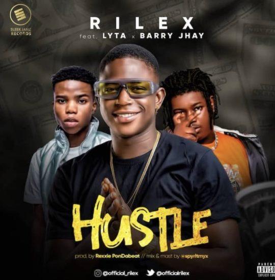 Rilex ft. Lyta & Barry Jhay - Hustle