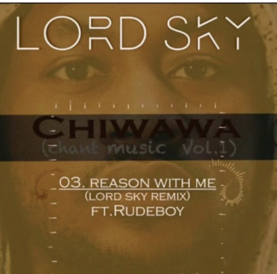 Rudeboy x Lordsky – Reason With Me (Remix)