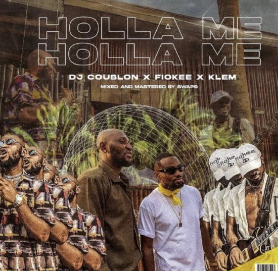 DJ Coublon ft. Klem, Fiokee - Holla Me