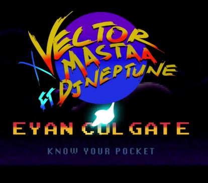Vector x Mastaa – Eyan Colgate ft. DJ Neptune