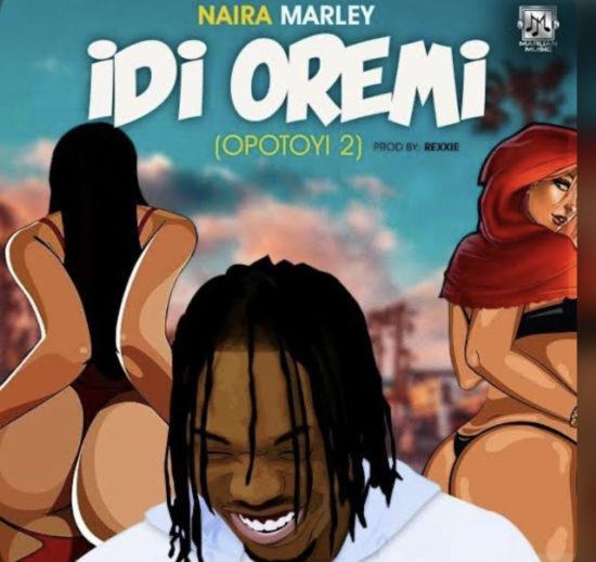Naira Marley - Idi Oremi