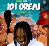 Naira Marley – Idi Oremi (Snippet)