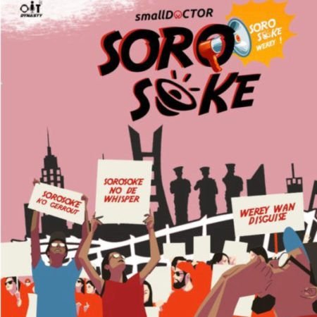 Mp3 Download Small Doctor Soro Soke