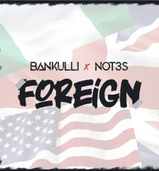 Bankuli x Not3s - Foreign