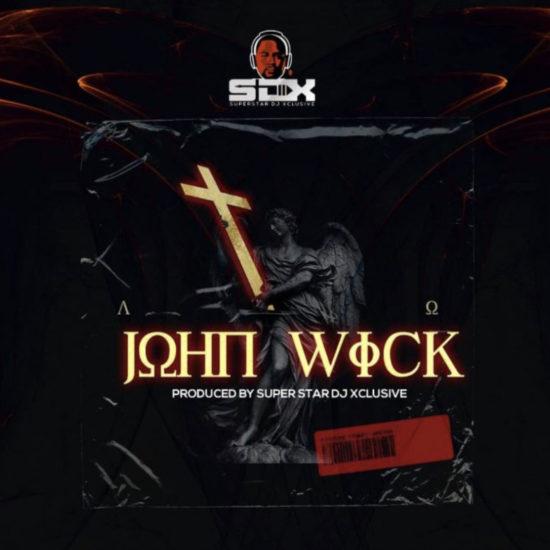 DJ Xclusive – John Wick