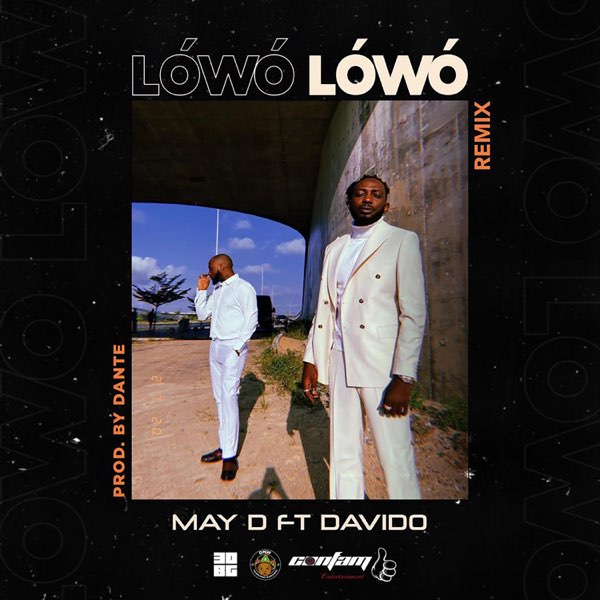 Download May D ft. Davido – Lowo Lowo Remix Mp3