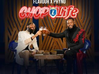 Download Phyno Ft. Flavour – Chop Life MP3
