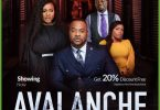 Avalanche – Nollywood Movie