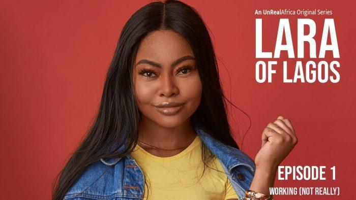 Lara Of Lagos Season 1 Episode 1 – 12 Download nollywood TV series