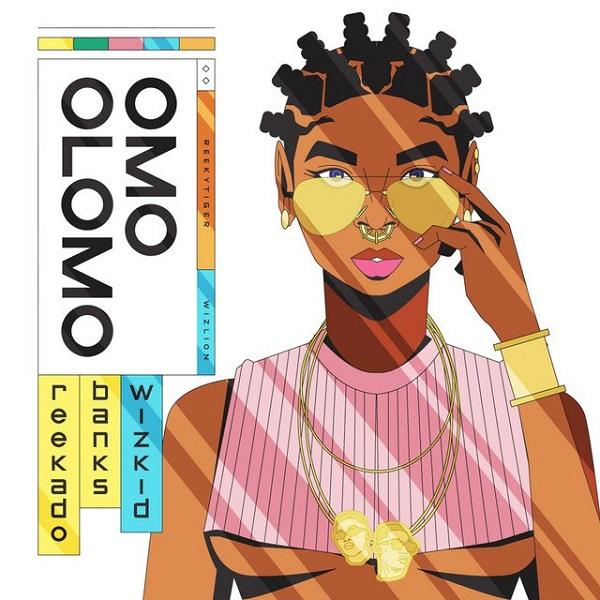 Download Reekado Banks ft. Wizkid – Omo Olomo Mp3
