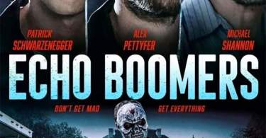Echo Boomers Movie Download MP4 HD