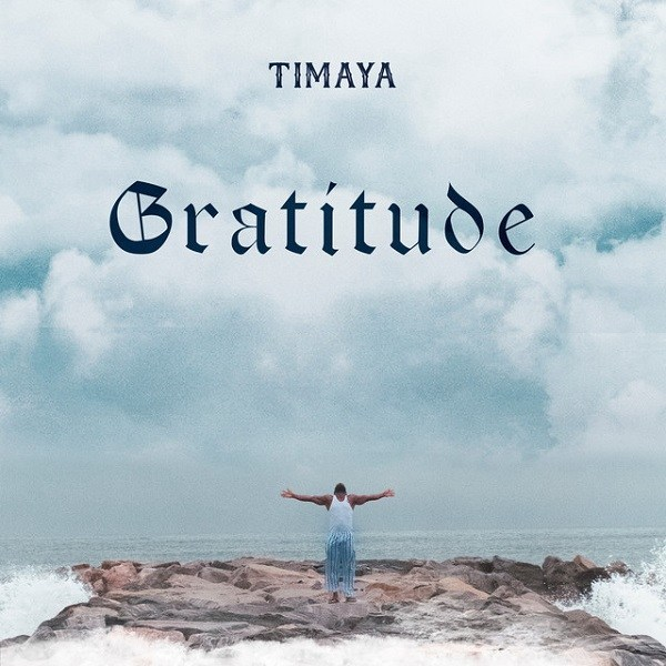 Download Timaya – Gratitude Album mp3 zip file full track download Audio