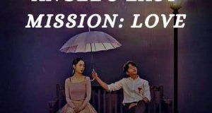Angels Last Mission Love Season Episode 1 – 16 Korean Drama MP4 Download HD with Subtitles