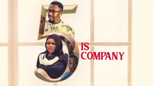 5 Is A Company Nollywood Movie Download