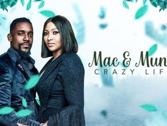 Download Mac & Muna Crazy Life – Nollywood Movie 2020 MP4, MKV HD