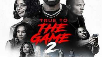 True to the Game 2 Full Movie Download MP4 HD