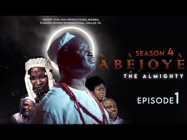 Download ABEJOYE Season 4 Episode 1 Mount Zion Latest films MP4, 3GP HD