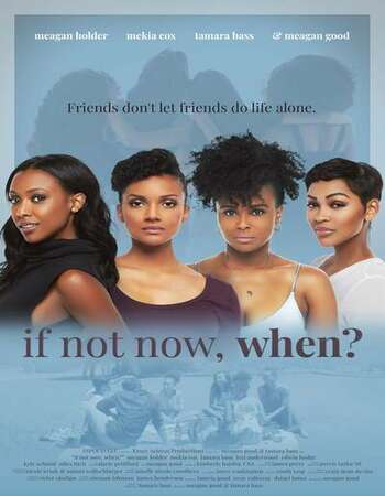 If Not Now, When? (2020) Full Movie