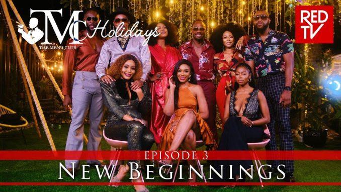 The Men's Club TMC Holidays Episode 3 MP4 Download