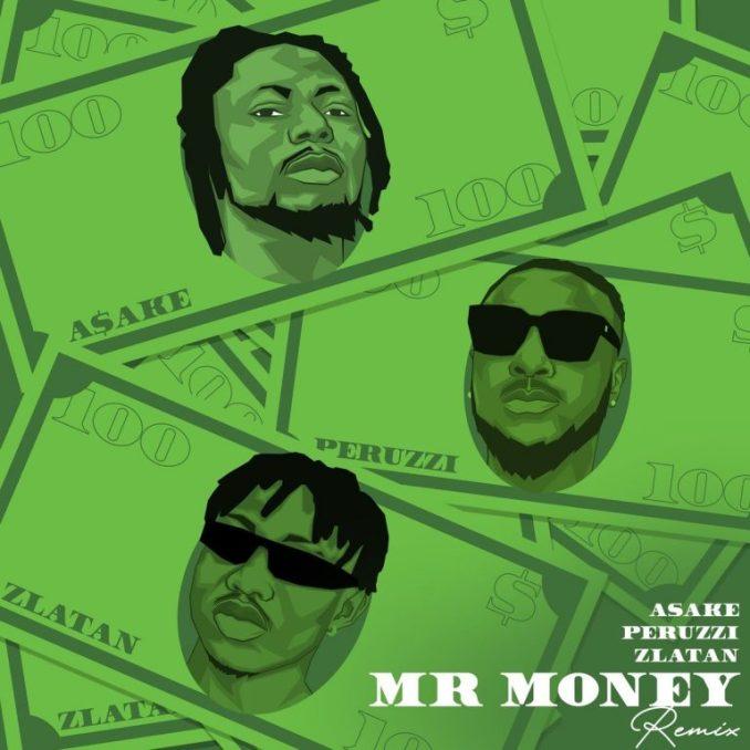 Asake x Zlatan & Peruzzi – Mr Money (Remix)