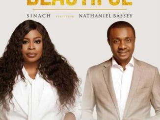 Download Sinach ft. Nathaniel Bassey – Beautiful Mp3 Audio Lyrics