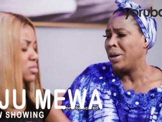 Oju Mewa – Latest Yoruba Movie 2021 Download MP4 3GP HD
