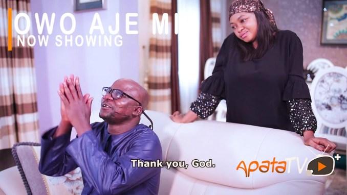 Owo Aje Mi Latest Yoruba Movie 2021 Download MP4, 3GP HD