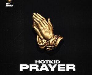 Hotkid – Prayer Mp3 Download Audio