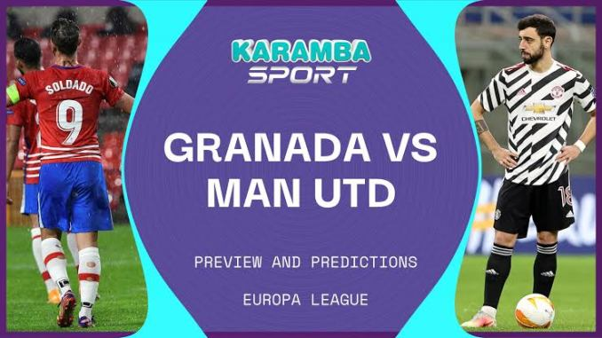 Granada vs Manchester United UEFA Europa League Livestreaming in HD