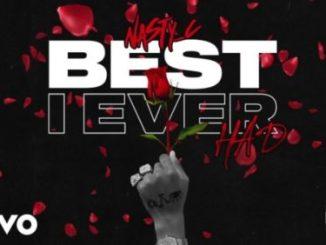 Nasty C – Best I Ever Had Mp3 Download Audio