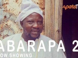 Abarapa 2 Latest Yoruba Movie 2021 Epic Drama Download Mp4 3gp HD